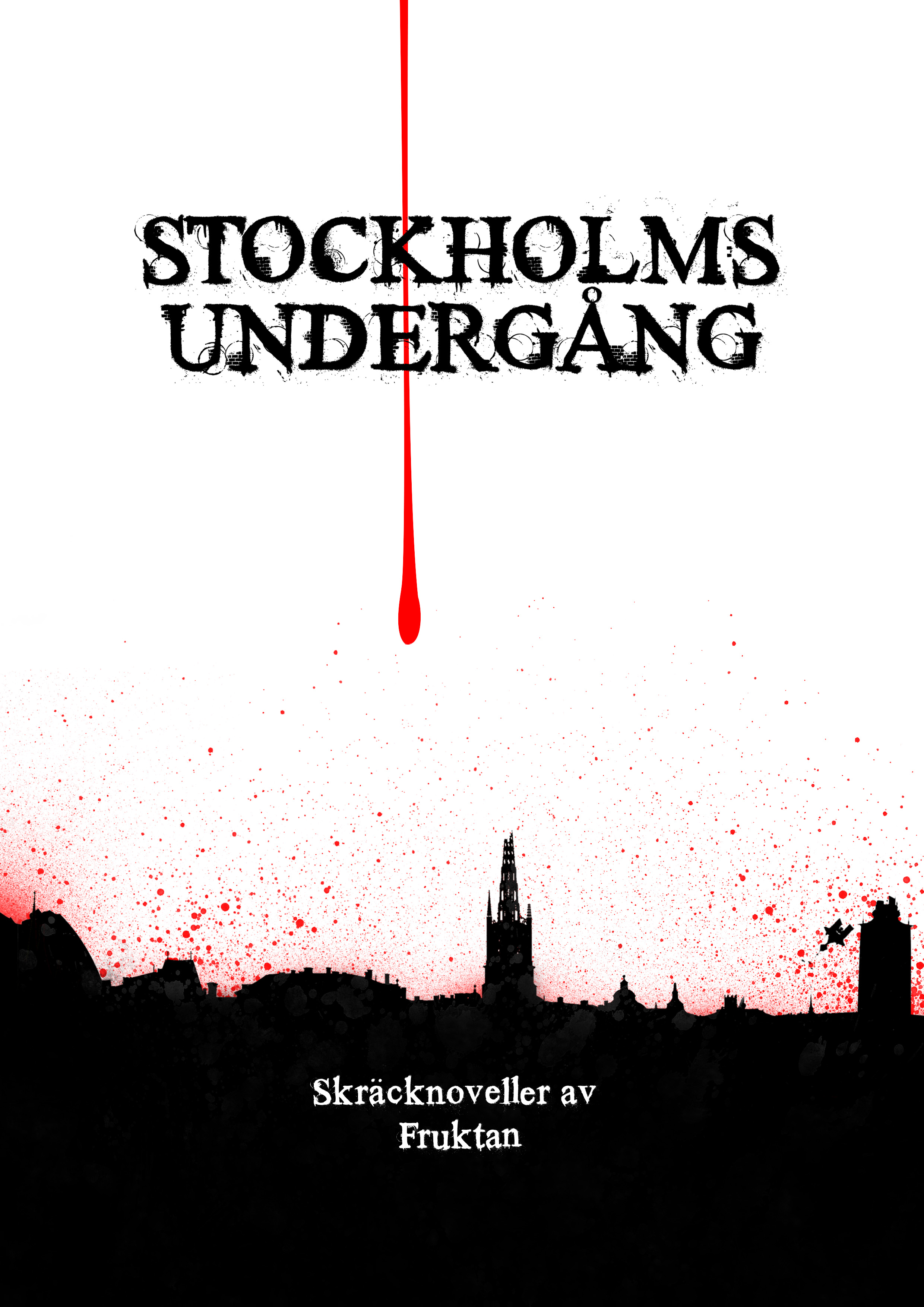 stockholms undergång av fruktan